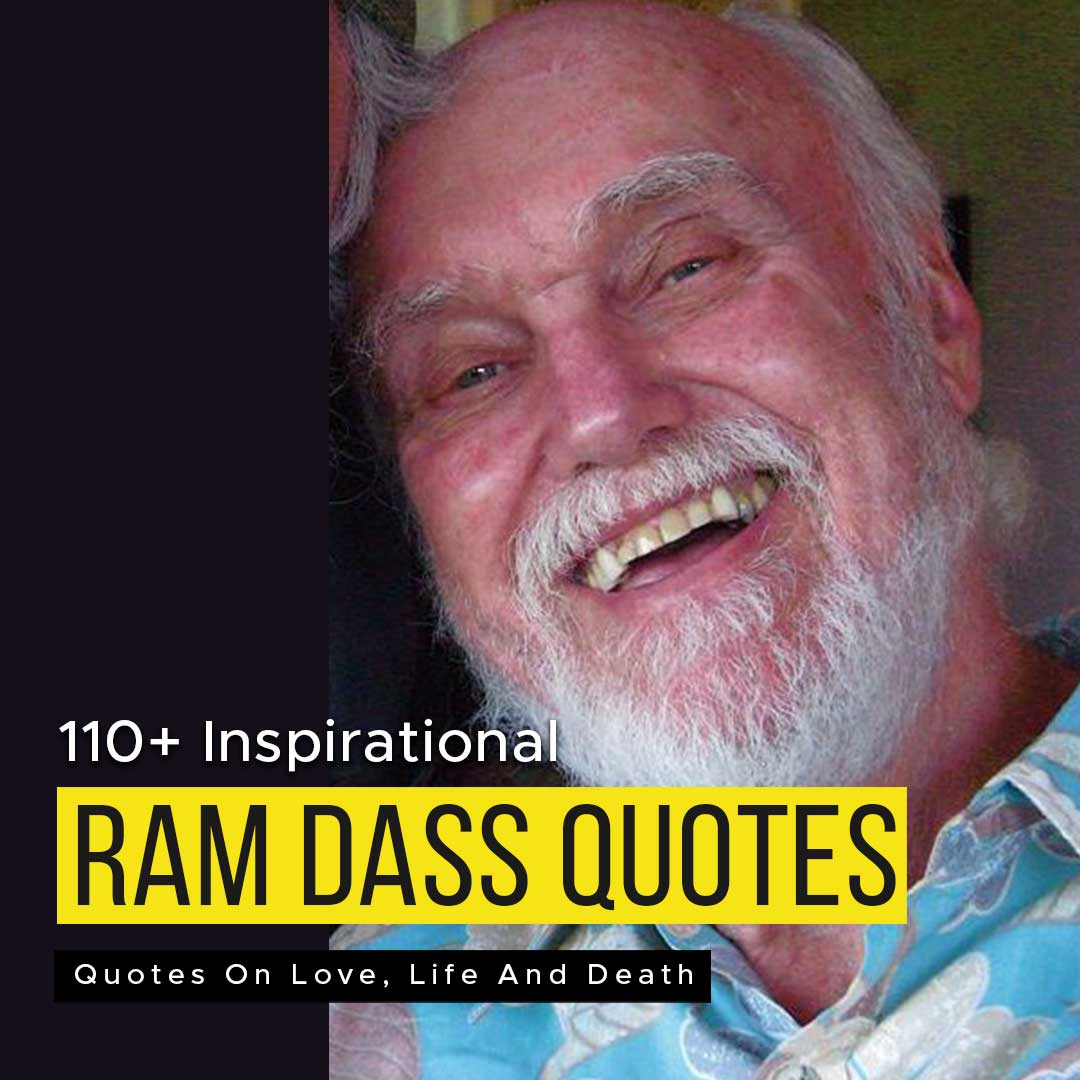 Read more about the article 110+ Inspirational Ram Dass Quotes On Love, Life And Death