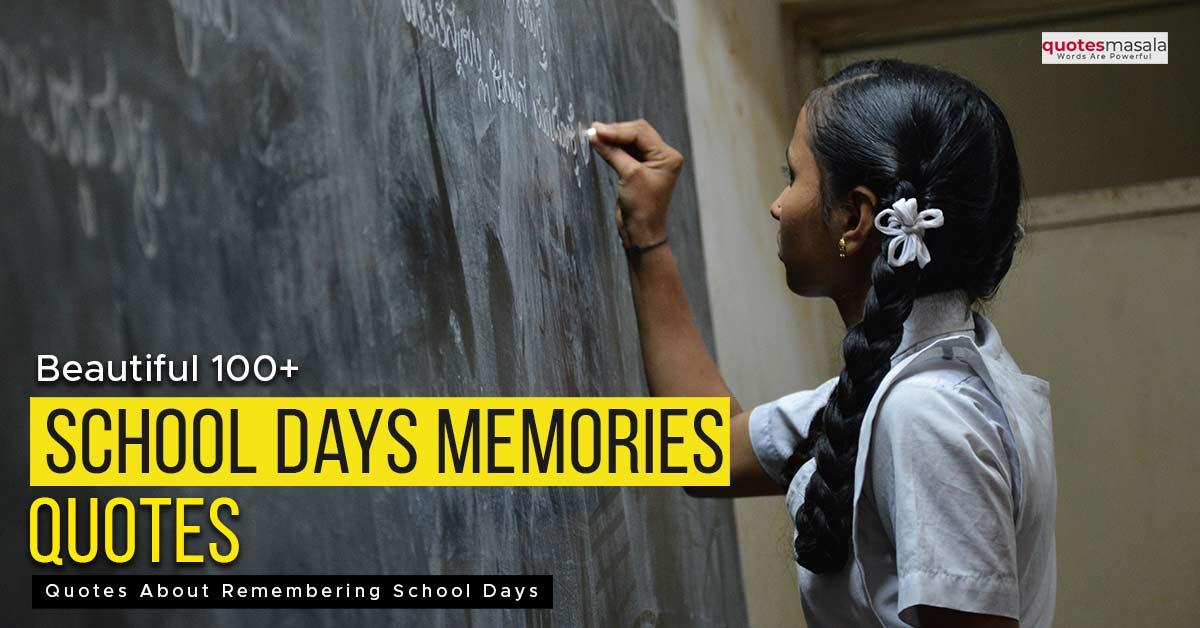 School Days Quotes