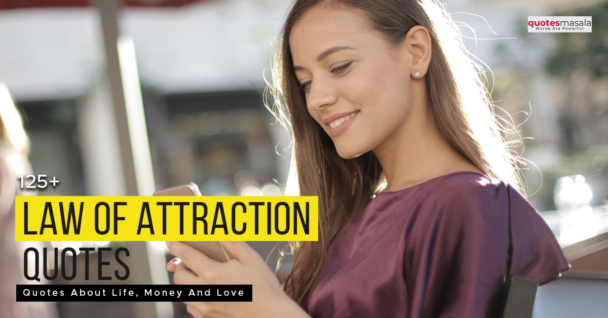 Law of attraction quotes